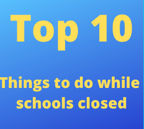 10 things to do at home while out of school
